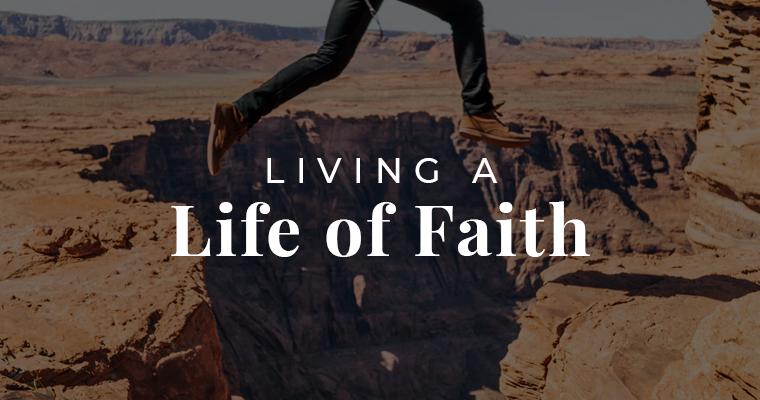 Living a life of faith