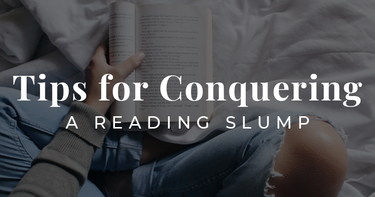 Tips for conquering a reading slump